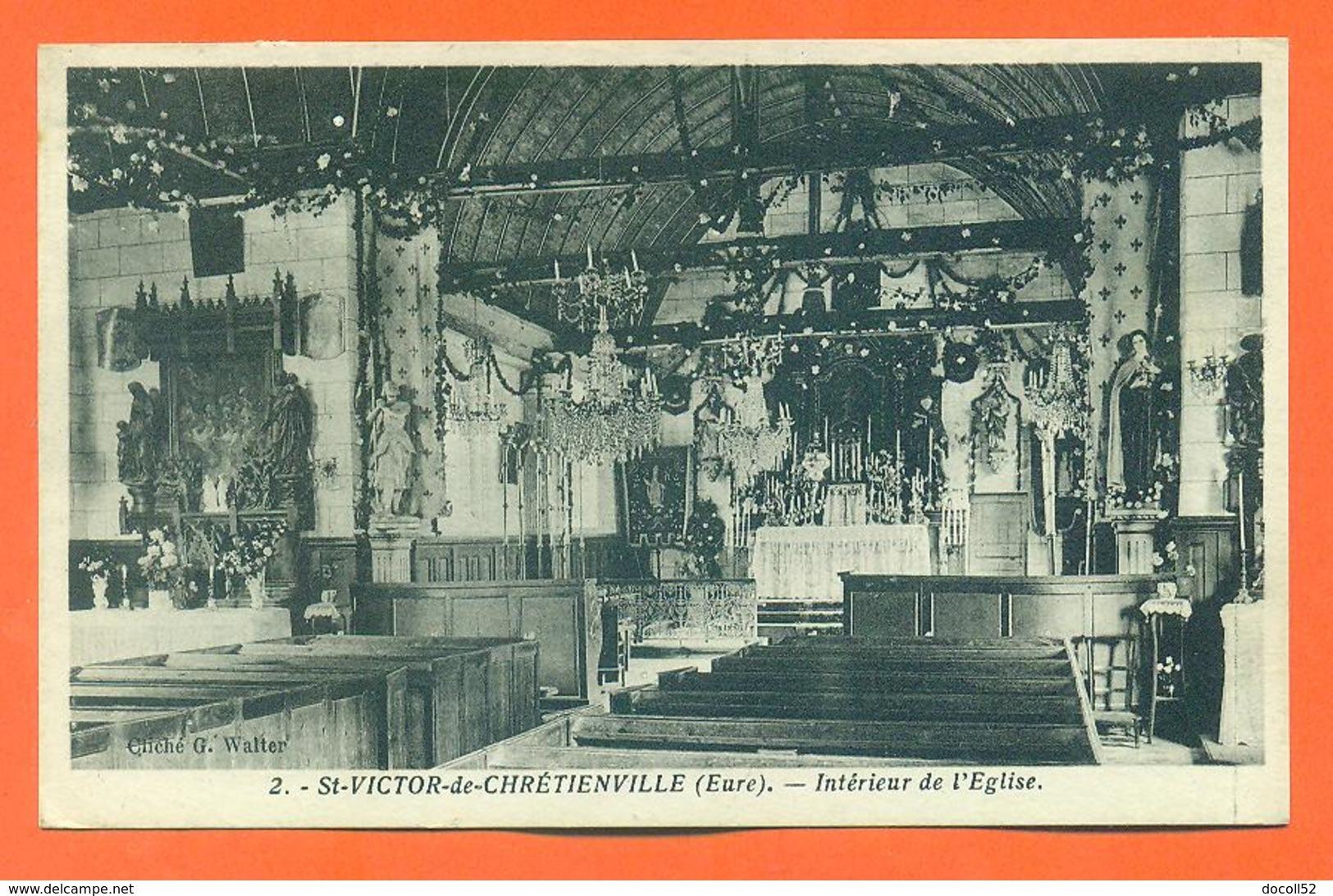 """CPA 27 Saint Victor De Chrétienville """" Intérieur De L'église """" - France"""