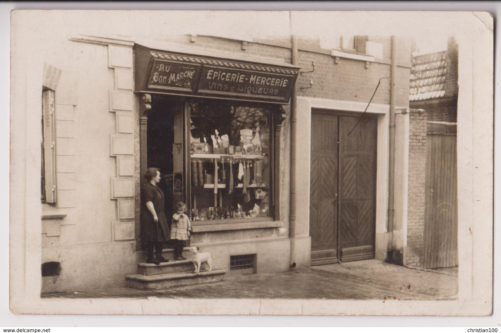 CARTE PHOTO D'UNE EPICERIE MERCERIE - AU BON MARCHE -  VINS & LIQUEURS - BRUAY ( PAS DE CALAIS ) ? -z 2 SCANS Z- - Postales