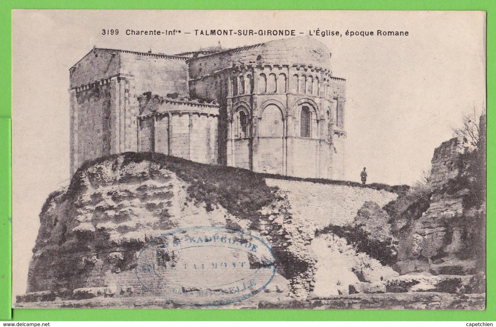 CHARENTE INF./ TALMONT SUR GIRONDE / L'EGLISE EPOQUE ROMANE.....Carte Vierge - Andere Gemeenten