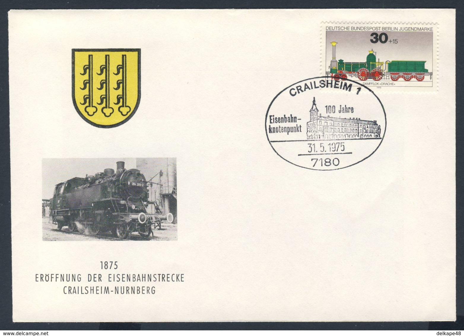 Deutschland Germany 1975 Cover / Brief / Enveloppe - 100 Jahre Eisenbahnknotenpunkt Crailsheim - Crailsheim-Nürnberg - Treinen
