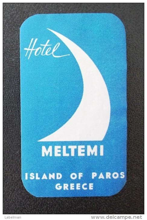 HOTEL MOTEL INN RESIDENCE HOUSE MELTEMI PAROS HELIOS GREECE LUGGAGE LABEL ETIQUETTE AUFKLEBER DECAL STICKER - Etiketten Van Hotels