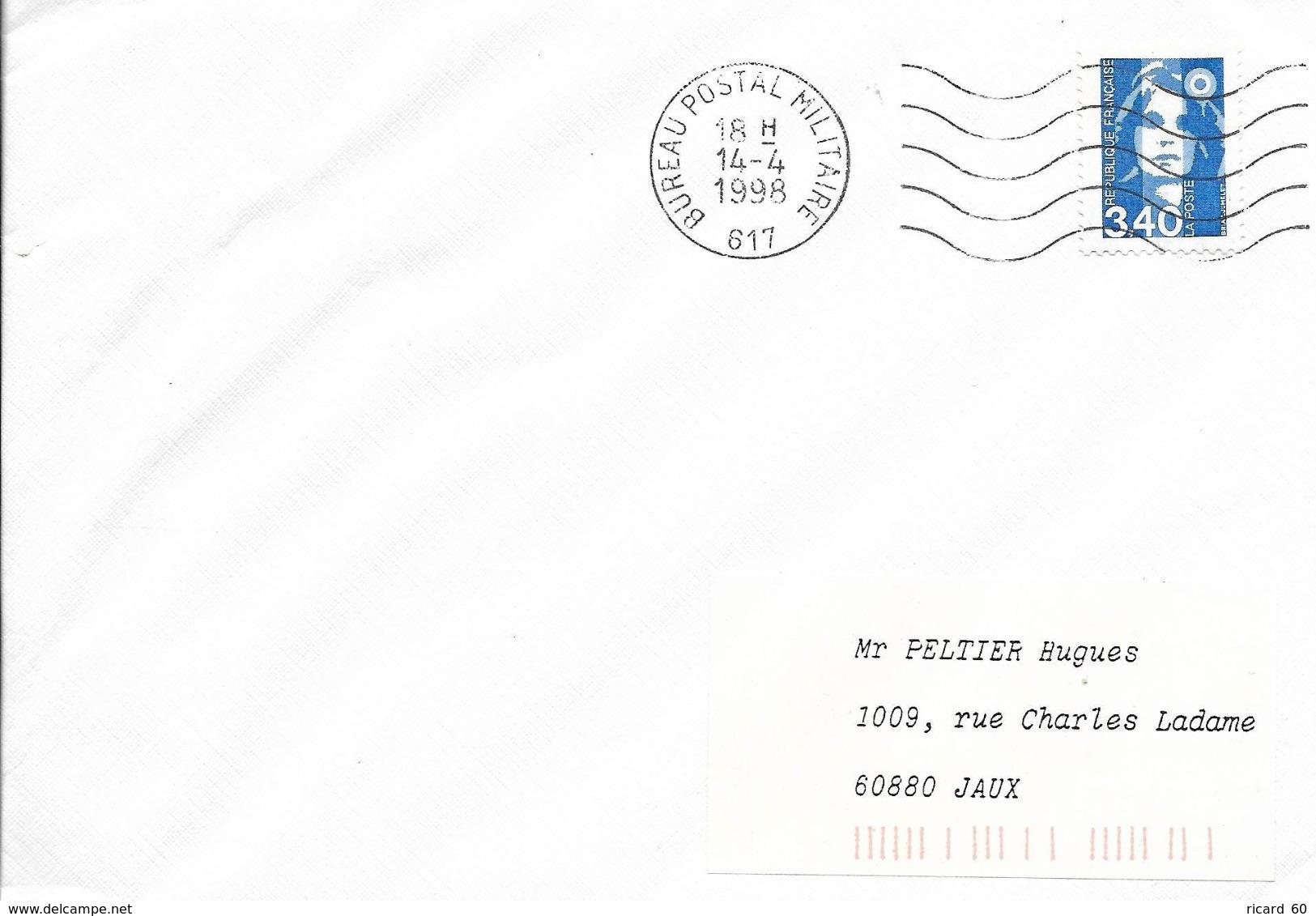 Env France 14/4/1998 Bureau Postal Militaire 617, N°2716 Yt, Marianne Du Bicentenaire - Cachets Militaires A Partir De 1900 (hors Guerres)