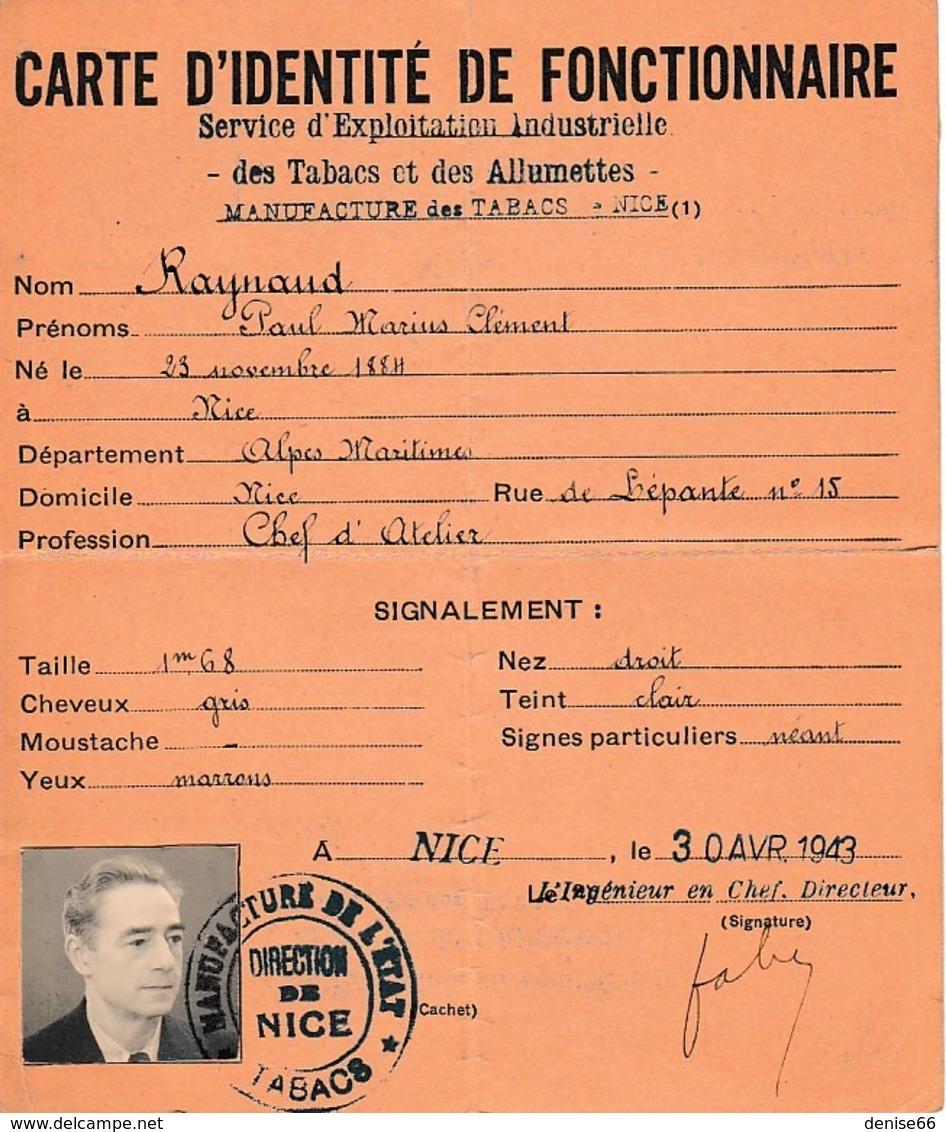 WW2 1943  NICE - TABACS & ALLUMETTES - CARTE D'IDENTITÉ De FONCTIONNAIRE - Manufacture De L'Etat - Documents Historiques