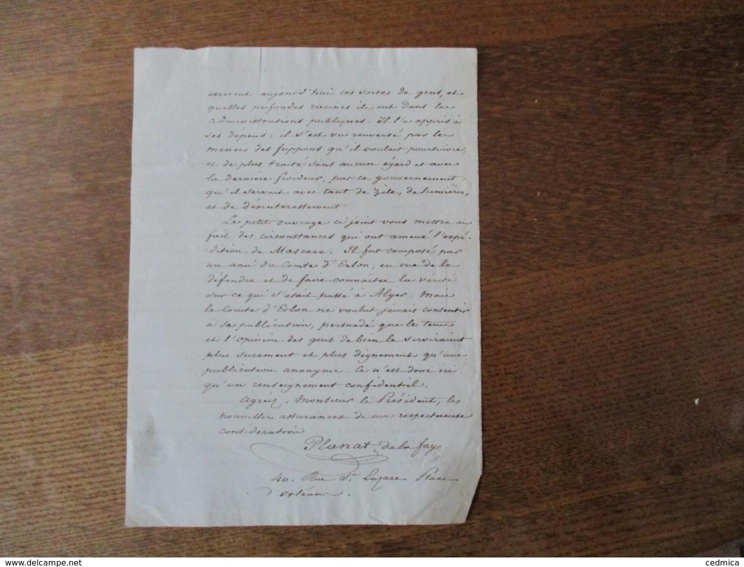 PARIS LE 10 AVRIL 1836 COURRIER DE M. PLANAT DE LA FAYE ECRIVAIN 40 RUE St LAZARE PLACE D'ORLEANS A M. LE PRESIDENT SUR - Manuscrits