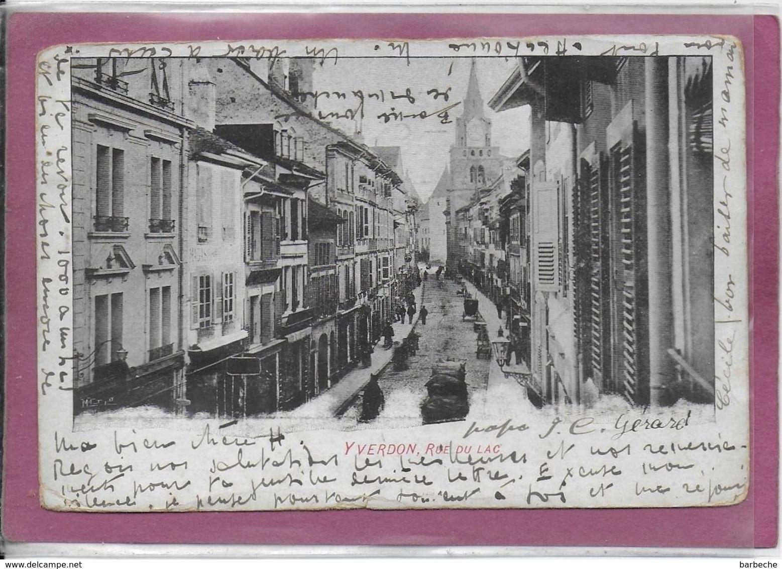YVERDON.- Rue Du Lac ( Etat - VD Waadt