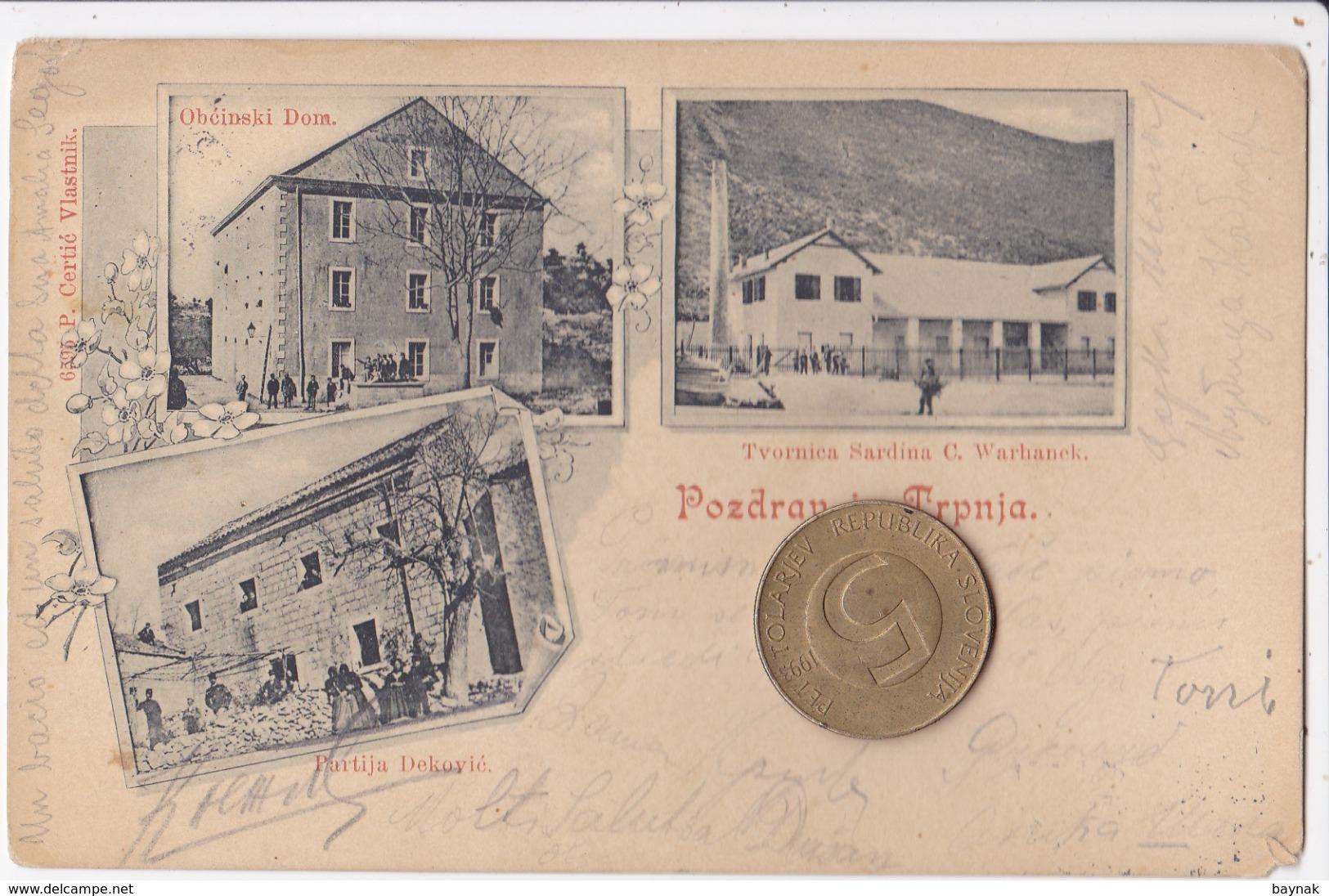 C423   --   POZDRAV IZ TRPANJ  -- 1903  --  TVORNICA SARDINA C. WARHANEK, BIRTIJA DEKOVIC, OBCINSKI DOM, SARDINEN FABRIK - Croatia