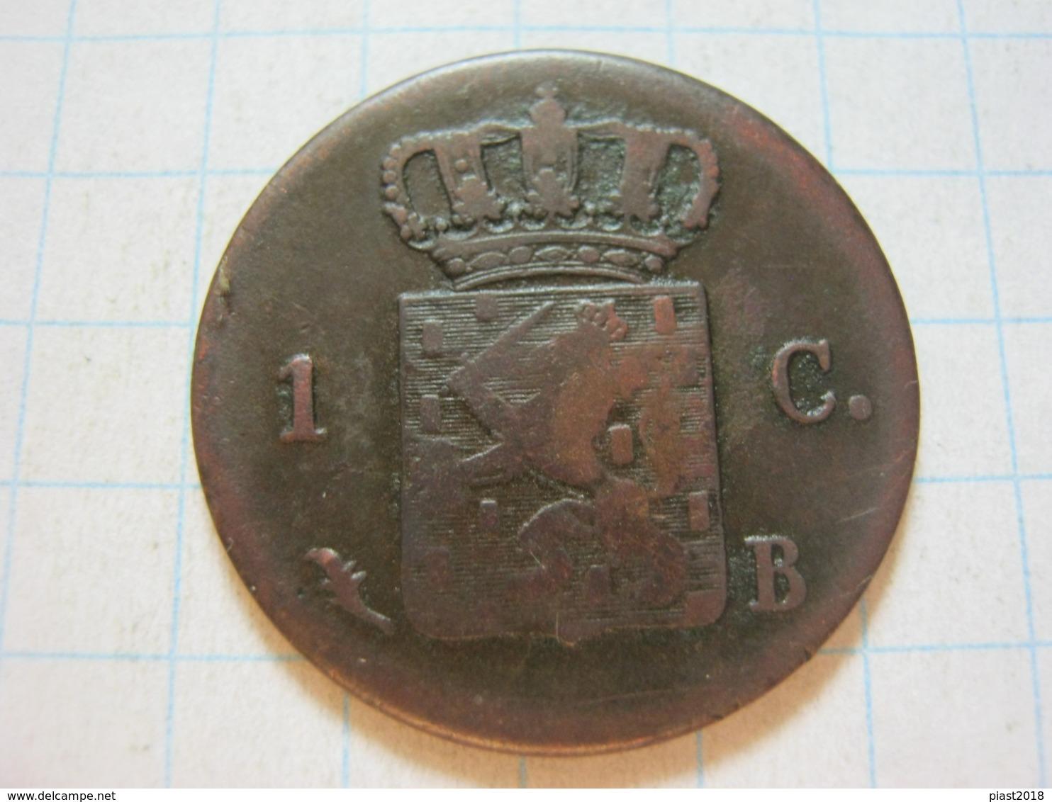 1 Cent 1827 B - [ 3] 1815-… : Regno Dei Paesi Bassi