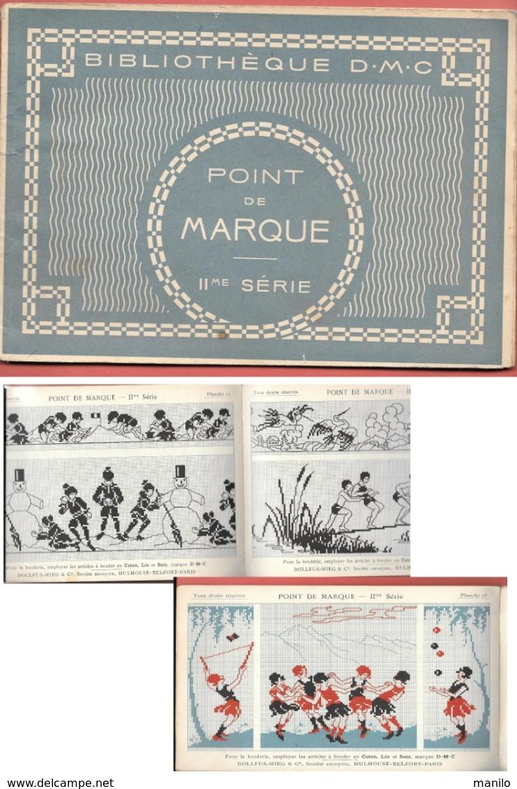 BIBLIO DMC - POINT DE MARQUE  11e Série - Juillet 1930 - POINT DE CROIX - Nombreux ALPHABETS,MONOGRAMMES,MOTIFS - Littérature