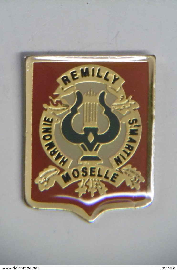 Pin's - Musique REMILLY : Harmonie Saint-Martin 57 MOSELLE - Musica