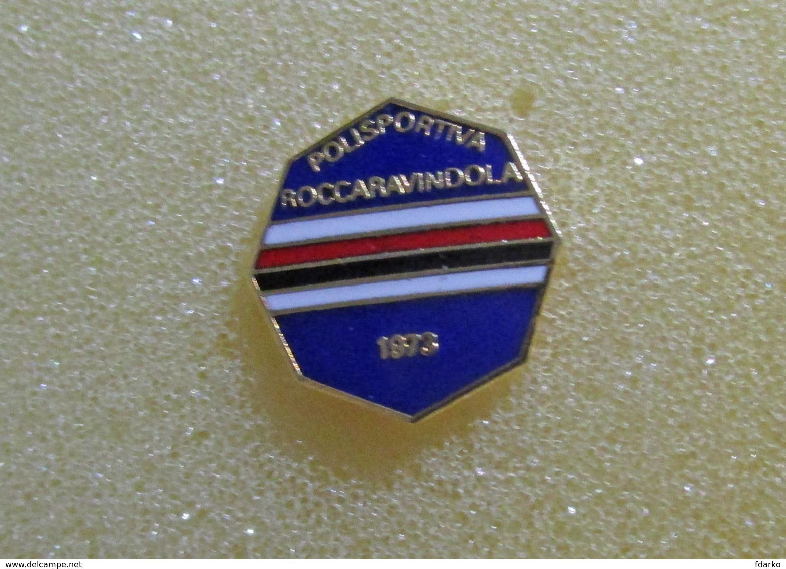 Pol. Roccaravindola Calcio Distintivi FootBall Soccer Pin Spilla Isernia Pins Molise - Calcio