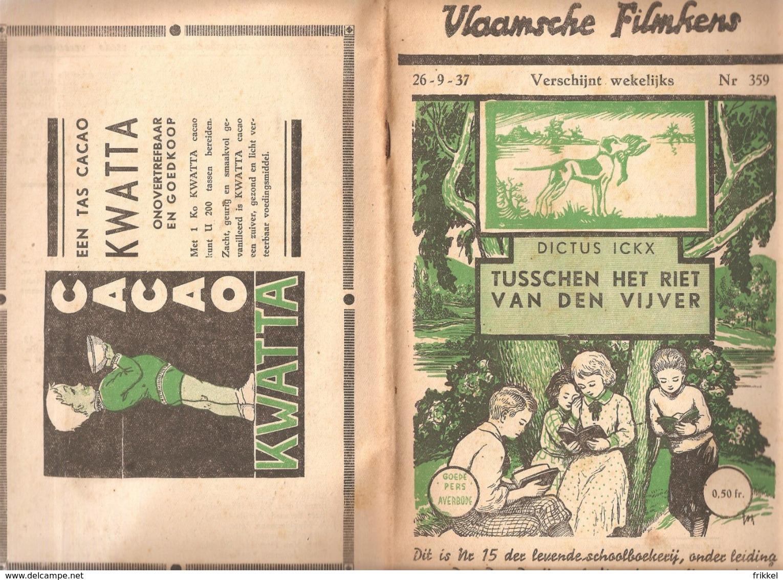 Vlaamsche Filmkens 359 Tussen Het Riet Van De Vijver 1937 GROOT FORMAAT: 16x23,5cm Averbode's Jeugbibliotheek KWATTA - Boeken, Tijdschriften, Stripverhalen