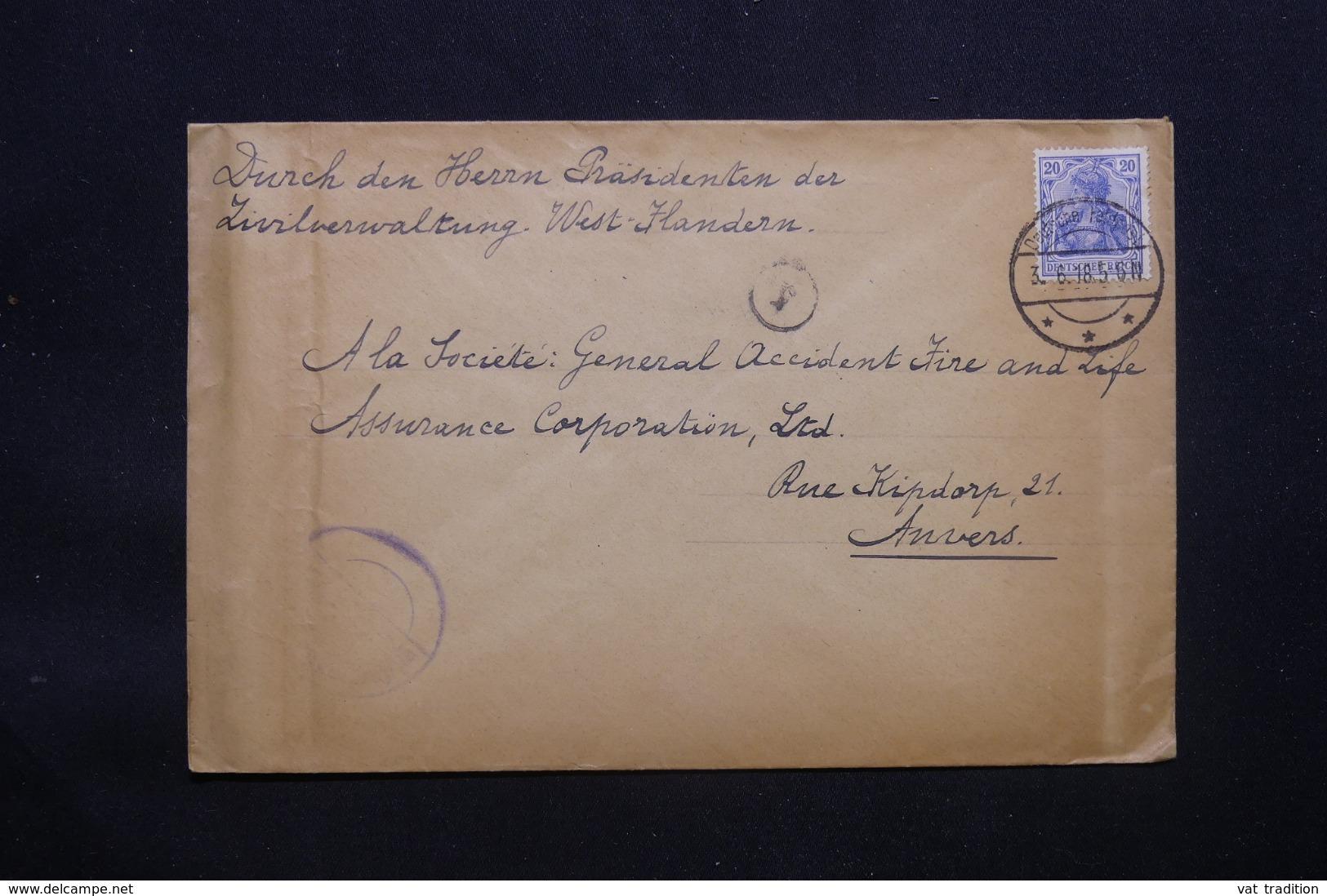 ALLEMAGNE - Enveloppe Pour Anvers En 1918 Avec Cachet De Contrôle , Oblitération Plaisante Feldpost - L 43092 - Allemagne