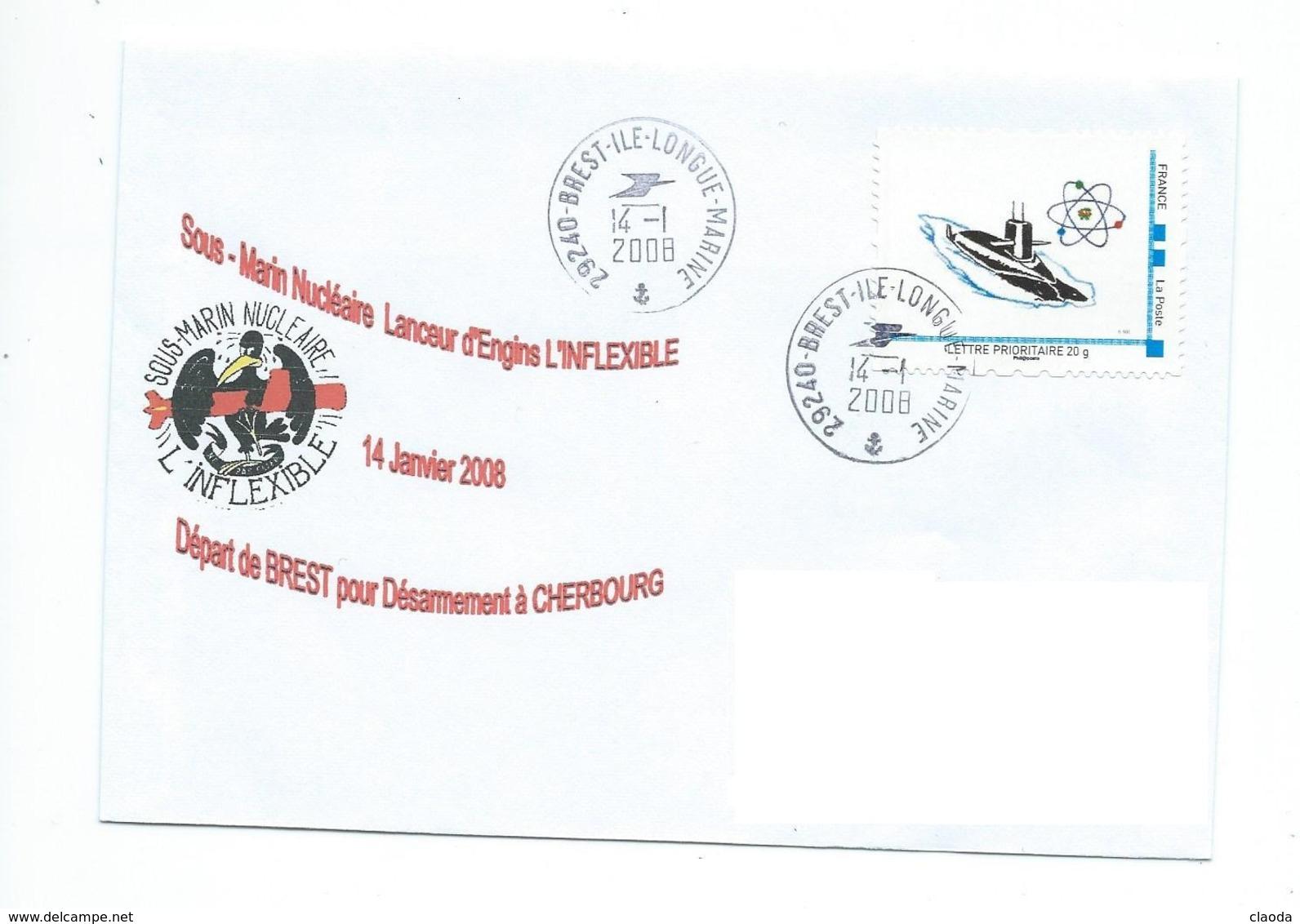 17240 - SNLE L'INFLEXIBLE Départ De BREST Pour CHERBOURG (Désarmement) 14 Janvier 2008 - BREST -ÎLE LONGUE - Postmark Collection (Covers)