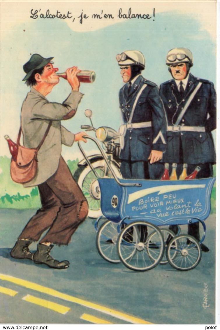 CARRIERE - L' Alcooltest, Je M' En Balance - Policiers Et Ivrogne . (117244) - Carrière, Louis