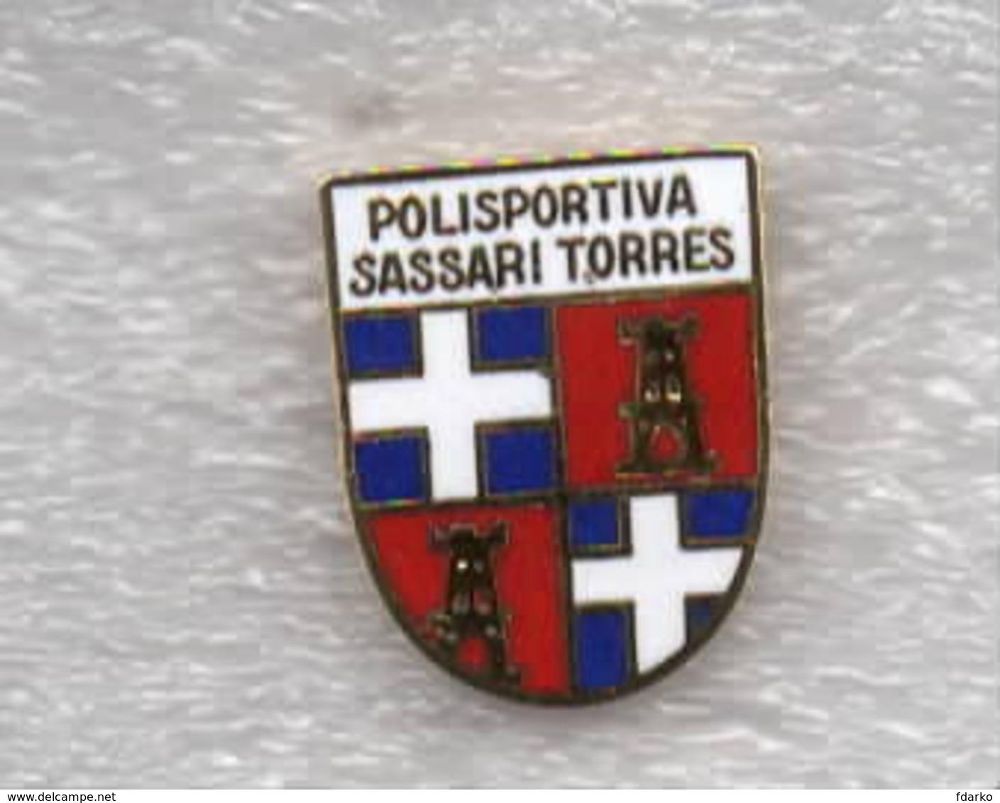Polisportiva Sassari Torres Calcio Distintivi FootBall Pins Soccer Spilla Italy Sardegna - Calcio