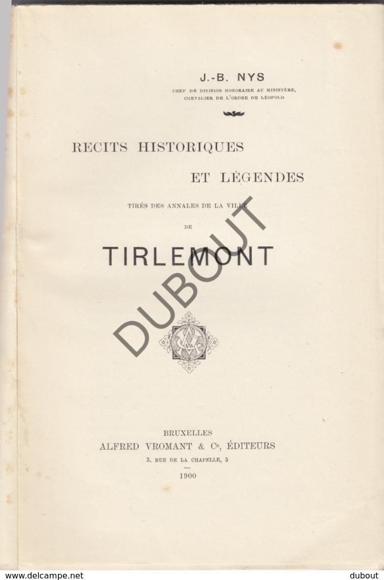 TIENEN/Tirlemont - Récits Historiques - J-B Nys, 1900  (R255) - Antique
