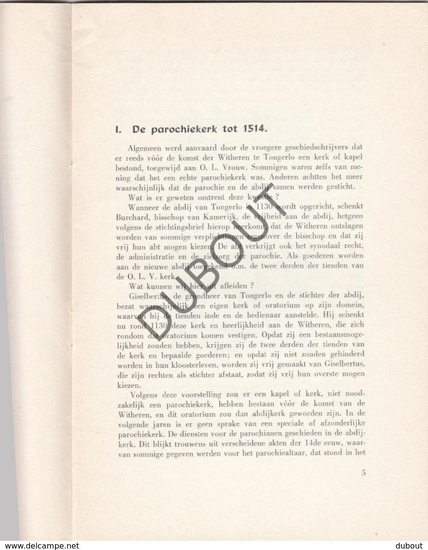 TONGERLO Parochiekerk OLVrouw - Met Illustraties En Lijst Van Pastoors    (R257) - Boeken, Tijdschriften, Stripverhalen