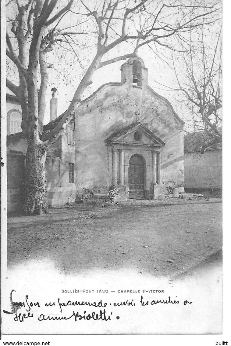 SOLLIES PONT - Chapelle St Victor - Sollies Pont