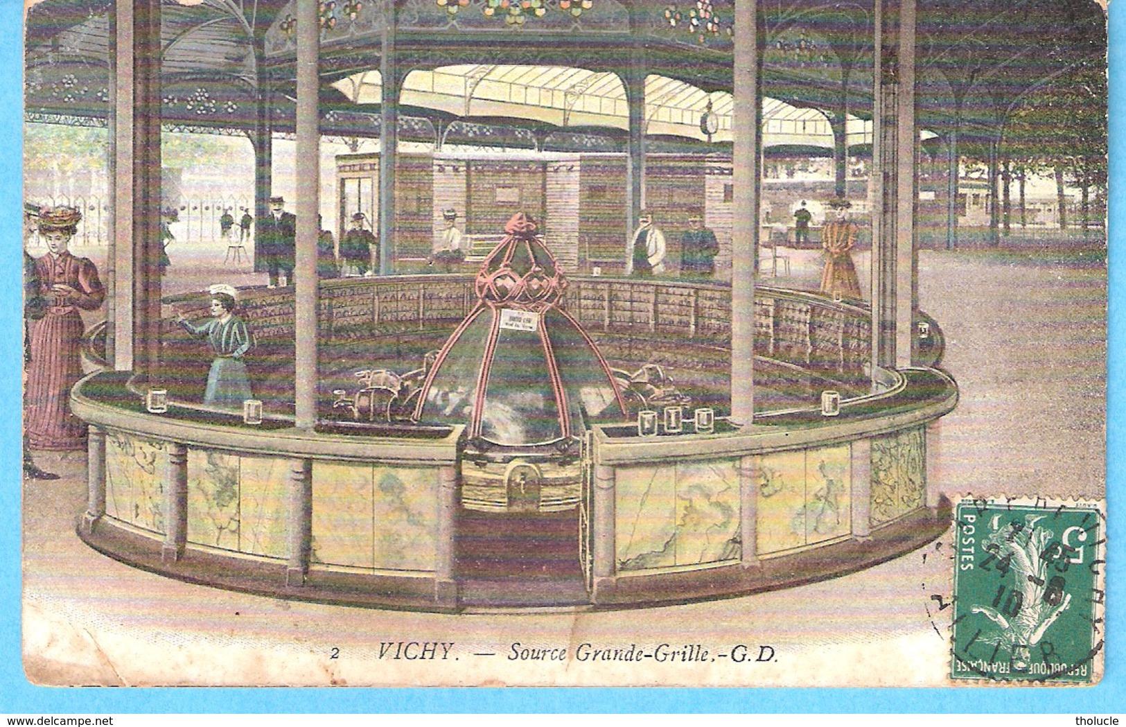 Vichy (Allier)-1908-Source Grande-Grille-colorisée-Edit.Gustave Dupuy (G.D.), Paris - Vichy