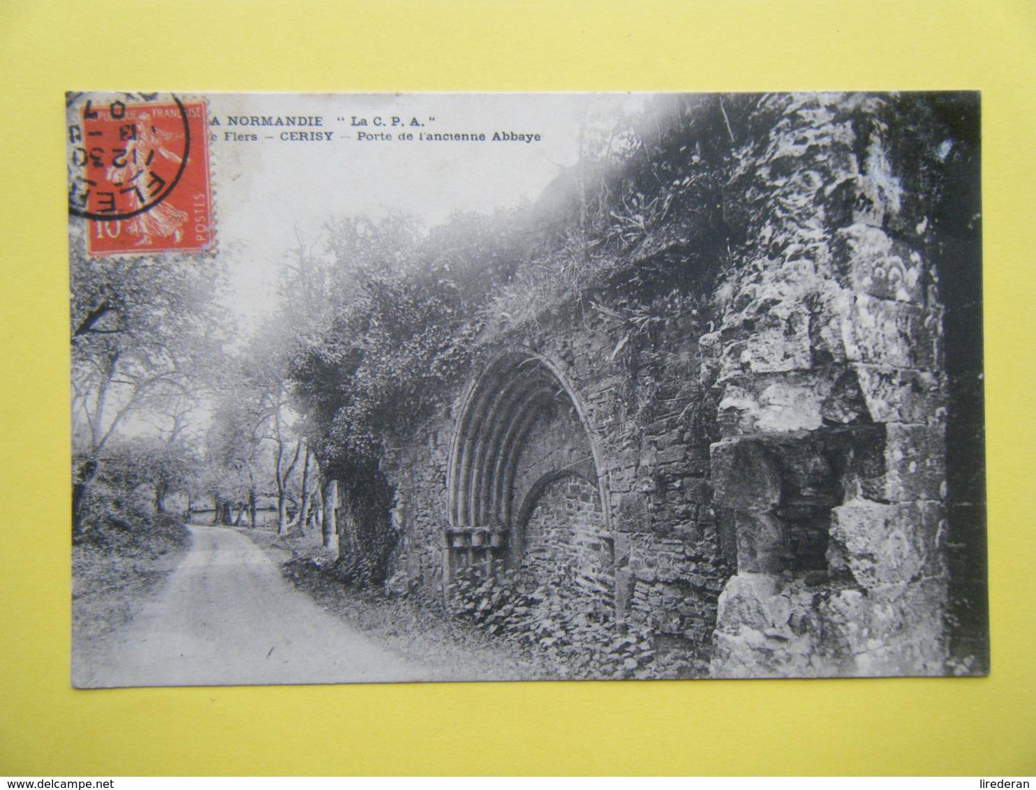 CERISY BELLE ETOILE. Les Ruines De L'Ancienne Abbaye Des Prémontrés. La Porte. - Autres Communes