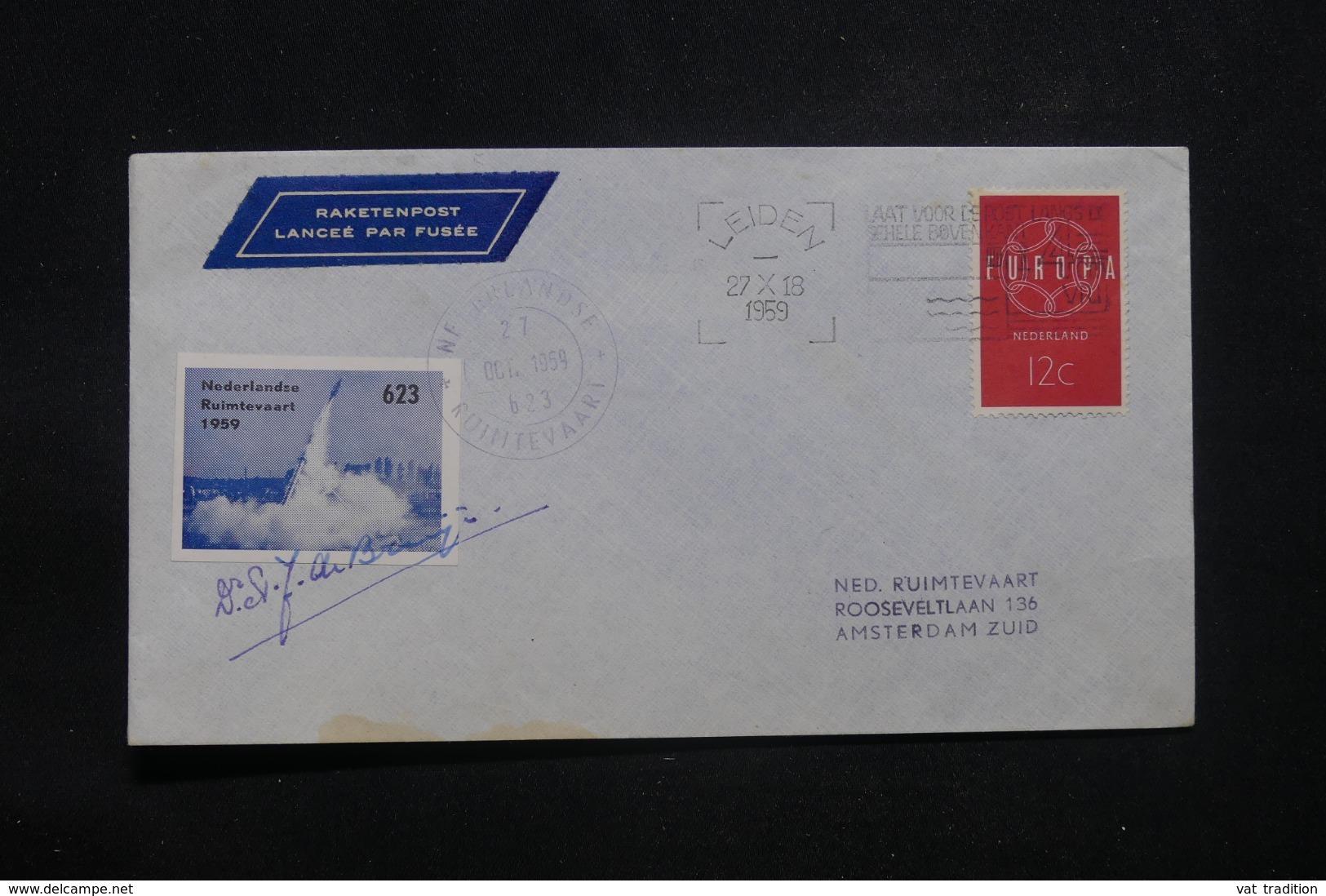 PAYS BAS - Enveloppe De Leiden Pour Amsterdam Par Fusée En 1959, Voir Cachet Et Vignette Et Signature - L 43335 - 1949-1980 (Juliana)