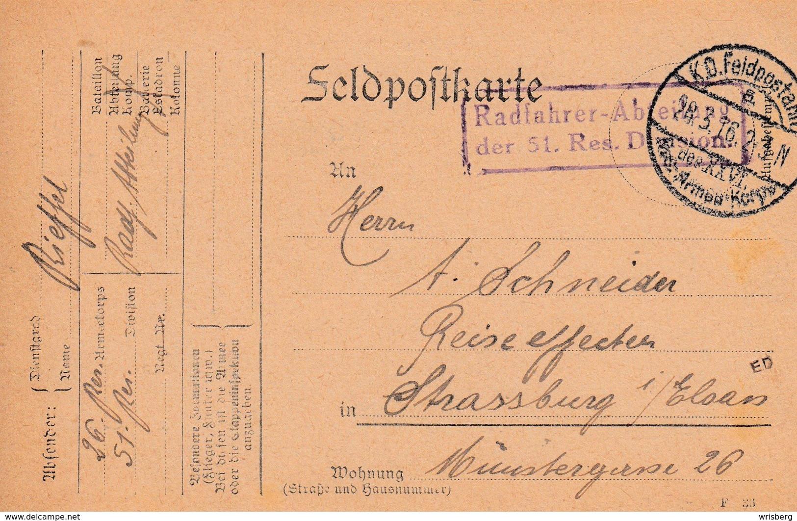 Feldpostkarte Avec Radfahrer - Abteilung / Der 51. Res Division + TàD K.D. Feldpostamt / Des XXVI. Res Armee Korps Du 28 - 1. Weltkrieg 1914-1918