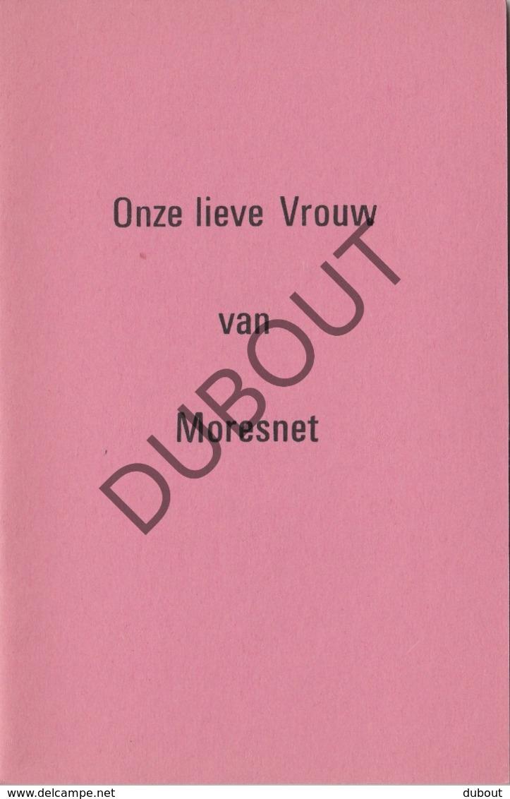 MORESNET/Blieberg/Luik Onze Lieve Vrouw  (R277) - Livres, BD, Revues