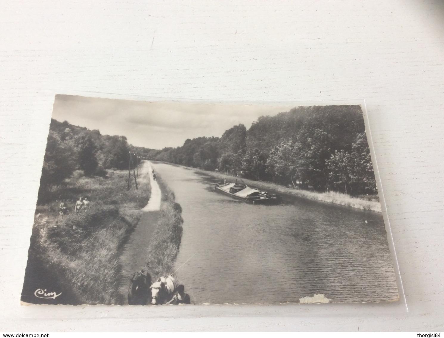 45 - DORDIVES Le Canal Du Loing Animée écrite Timbrée - Dordives