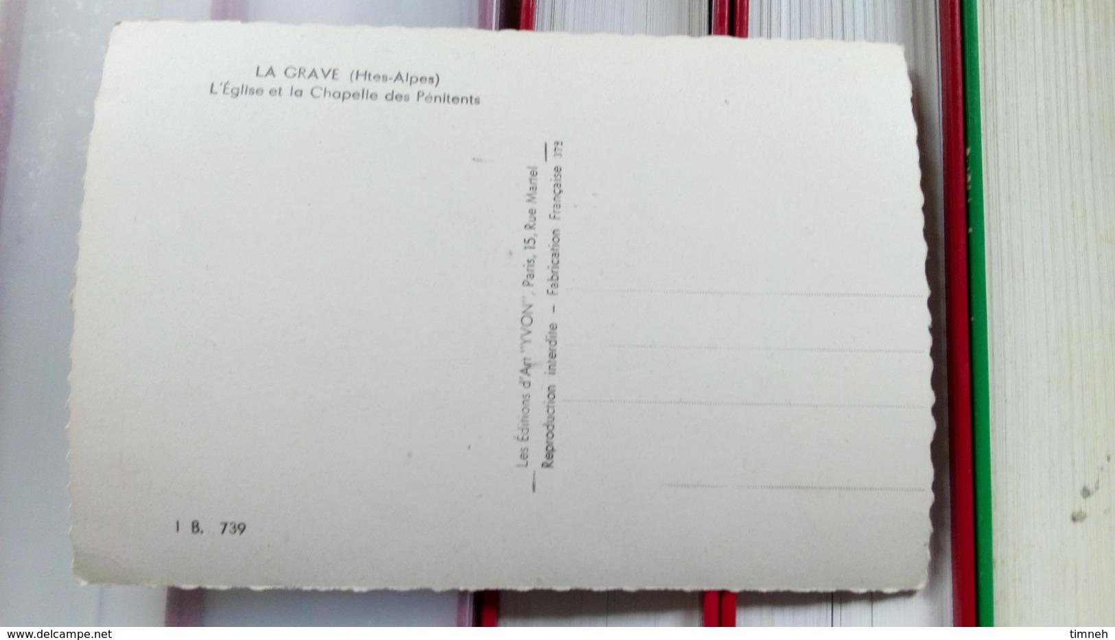 CPSM. LA GRAVE - L' EGLISE ET LA CHAPELLE DES PENITENTS - HAUTES ALPES - NONécrite - France