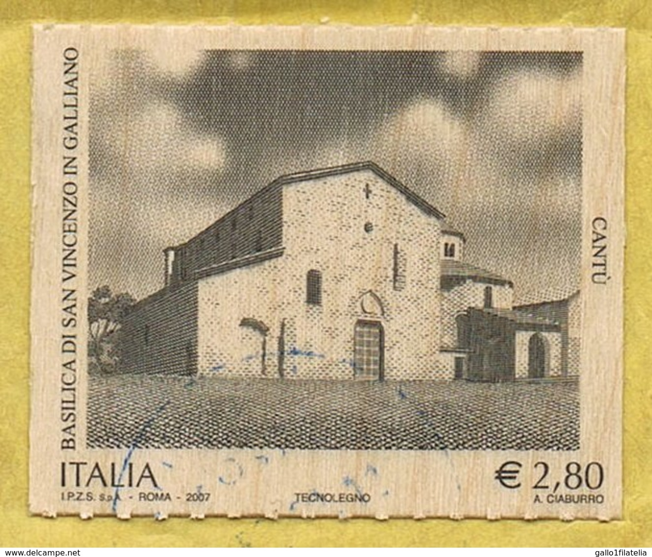 2007 - ITALIA / ITALY - BASILICA SAN VINCENZO IN GALLIANO A CANTU' / STAMPATO SU LAMINA DI LEGNO. USATO / USED. - Usati