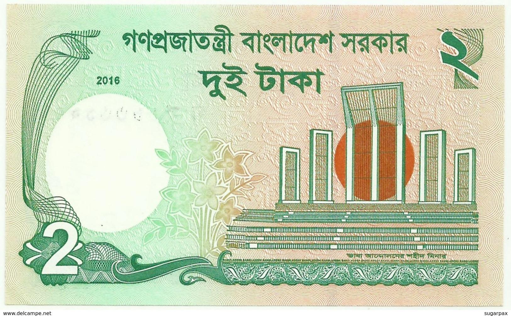 Bangladesh - 2 Taka - 2016 - Unc. - Pick 52.e -  Mujibur Rahman - Bangladesh