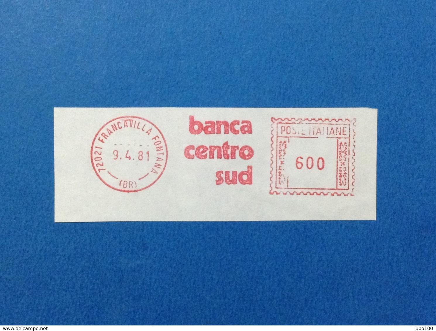 1981 AFFRANCATURA MECCANICA ROSSA EMA RED BANCA CENTRO SUD FRANCAVILLA FONTANA BRINDISI - Affrancature Meccaniche Rosse (EMA)