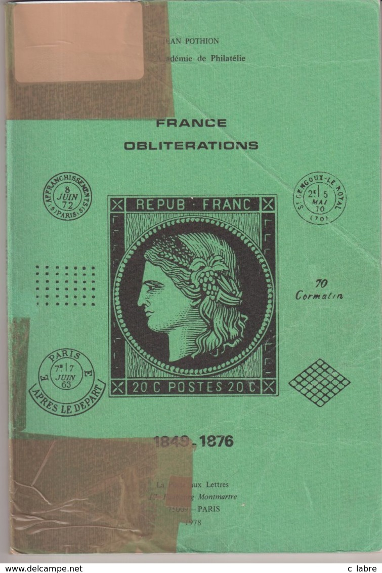FRANCE : CATALOGUE OBLITERATIONS . 1849 - 1876 . J POTHION . - France