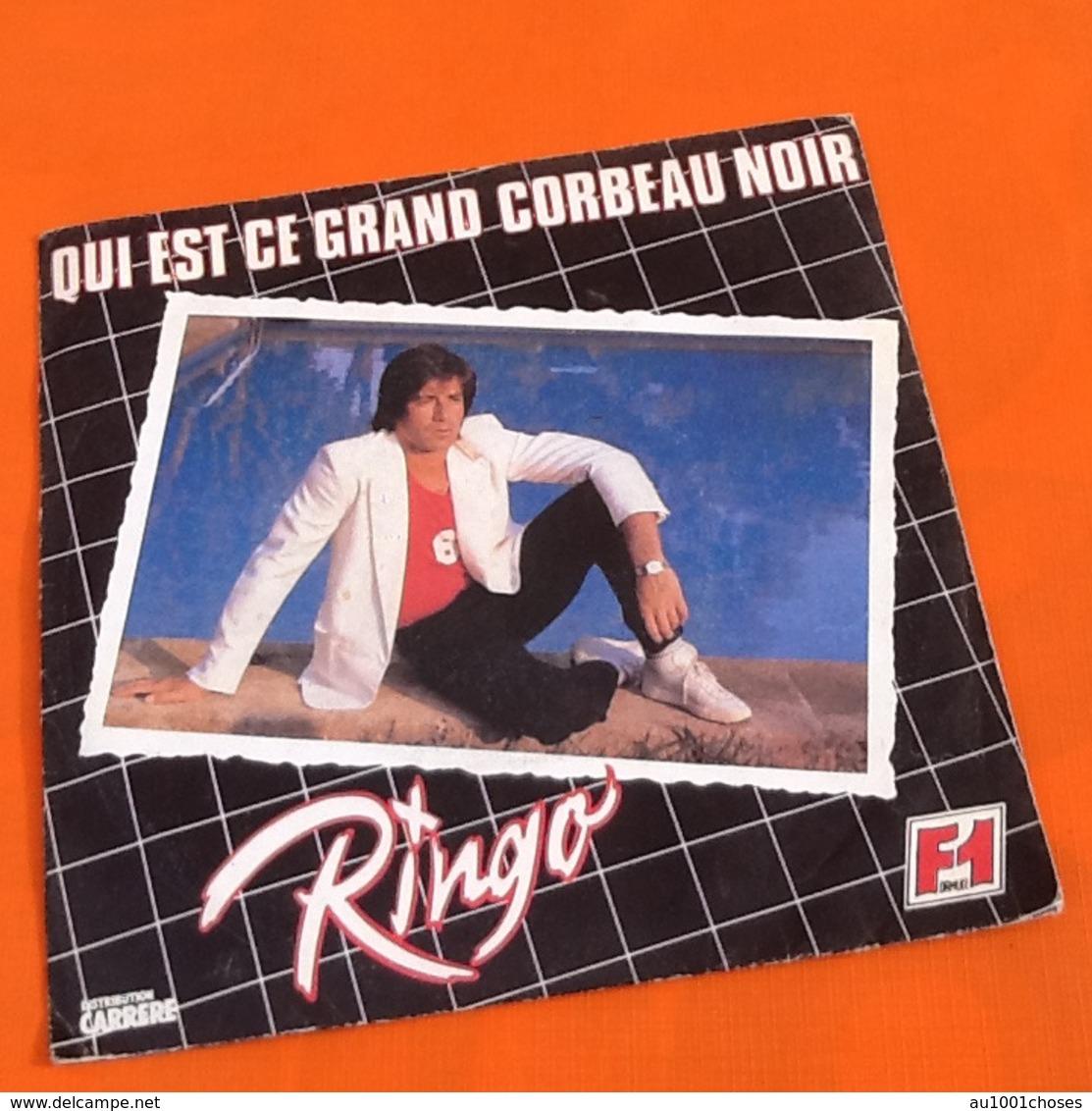 Vinyle 45 Tours Ringo  Qui Est Ce Grand Corbeau  (1979) - Disco, Pop