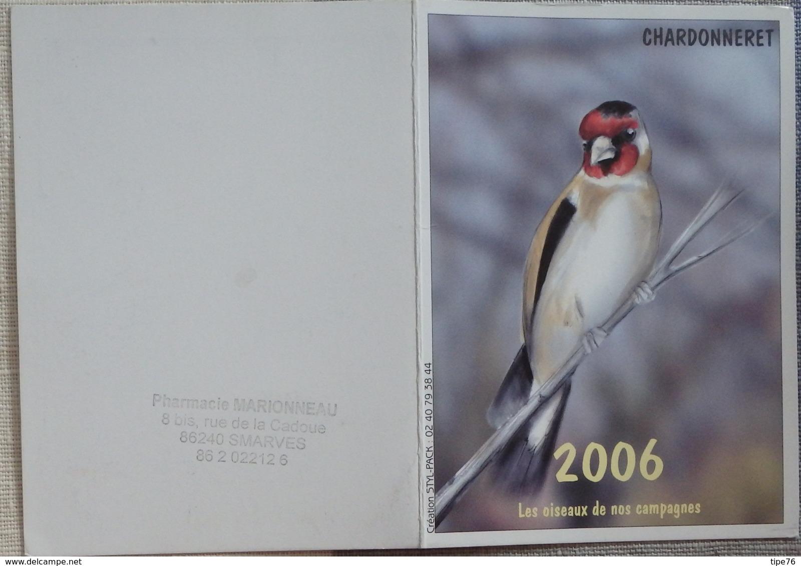 Petit Calendrier De Poche 2006 Oiseau Chardonneret Pharmacie Smarves Vienne - Calendars