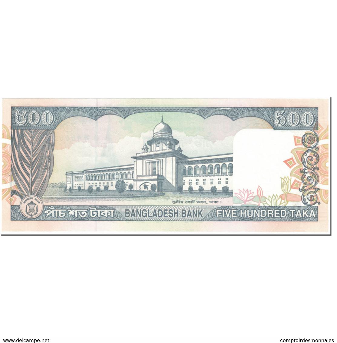 Billet, Bangladesh, 500 Taka, 1998, Undated (1998), KM:34, NEUF - Bangladesh
