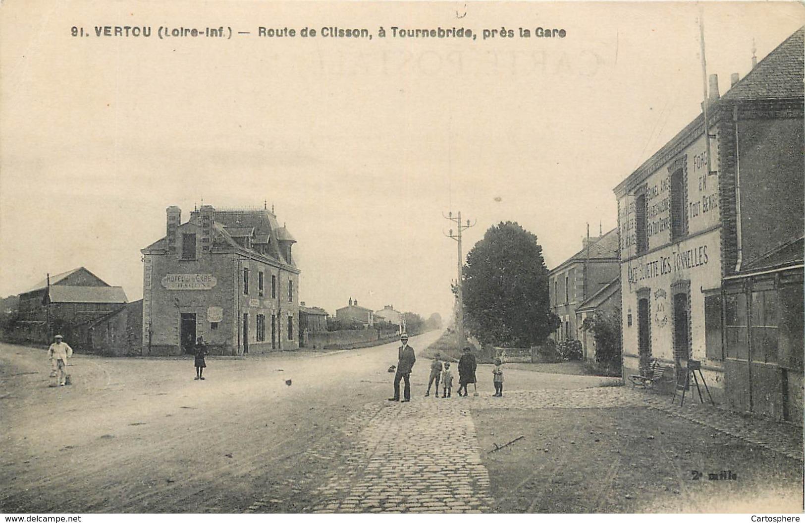 CPA 44 Loire Atlantique Inférieure Vertou Route De Clisson à Tournebride Près La Gare Hotel Café Buvette Forge - France