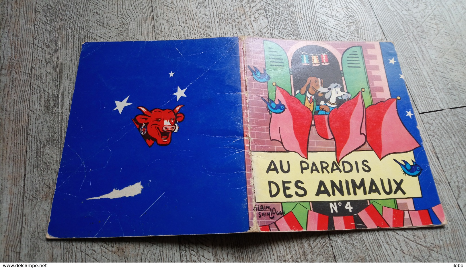 Au Paradis Des Animaux Alain Saint Ogan N°4 La Vache Qui Rit  Illustré Enfantina - Sonstige