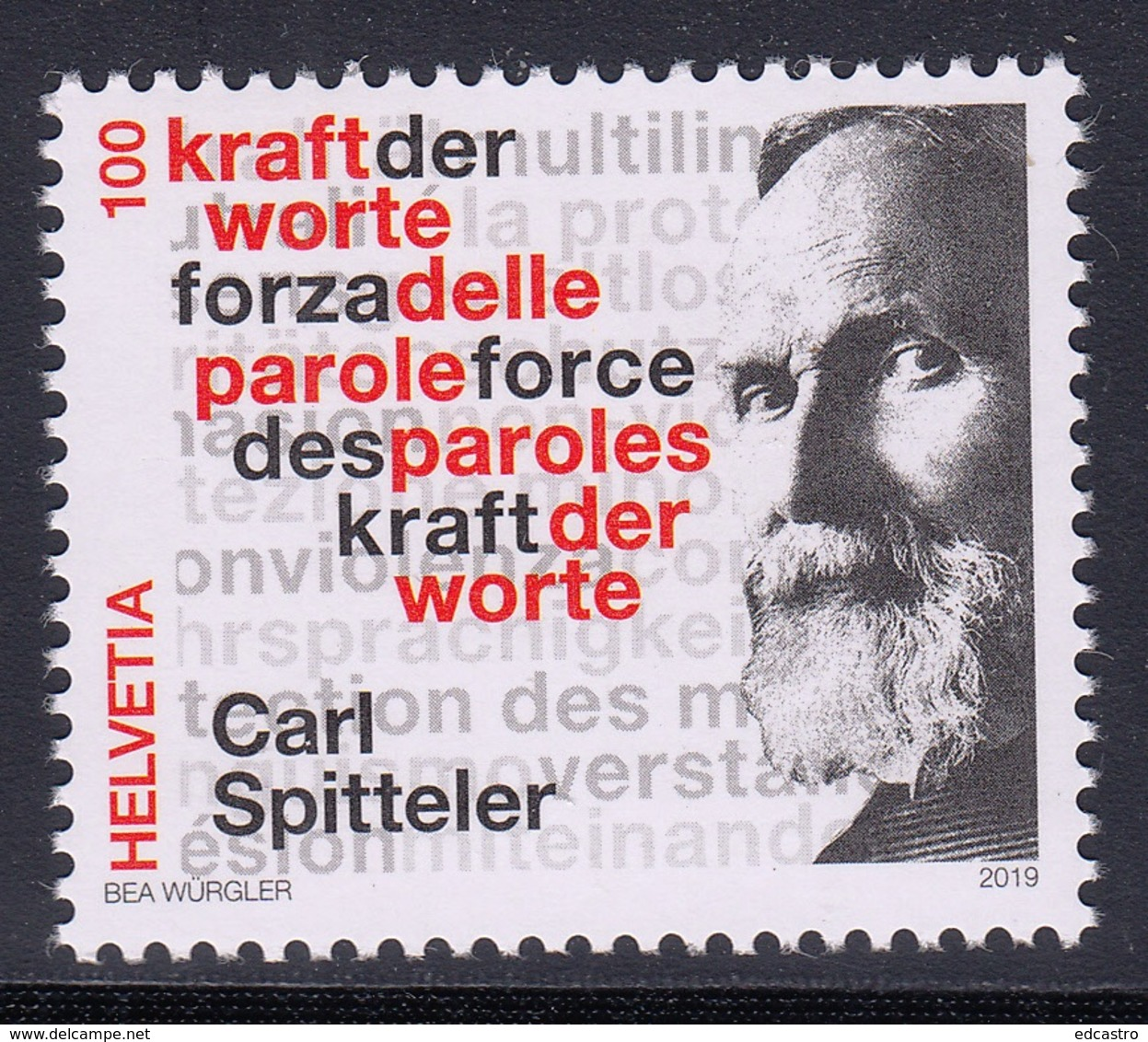 5.- SWITZERLAND 2019 100 YEARS NOBEL PRIZE OF LITERATURE CARL SPITTELER - Nobelpreisträger
