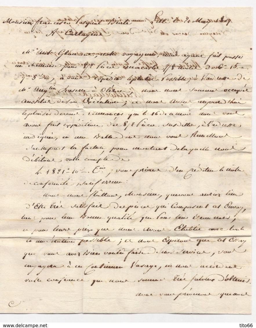 Lettre Avec Correspondance Marque Postale 57 LILLE Adressée Franco Pasqual Viale Du 16 Mai 1807 Vers Cartagène (Espagne) - 1801-1848: Precursors XIX
