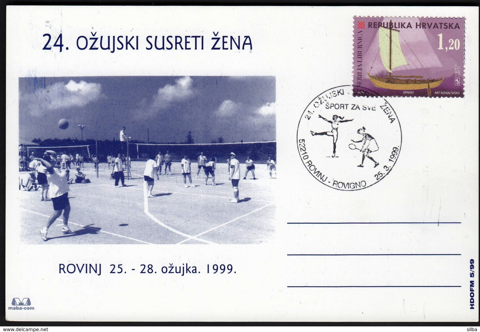 Croatia Rovinj - Rovigno 1999 / 24th March Women Sport Meetings / Tennis, Recreation, Volleyball / Sport For All - Tenis