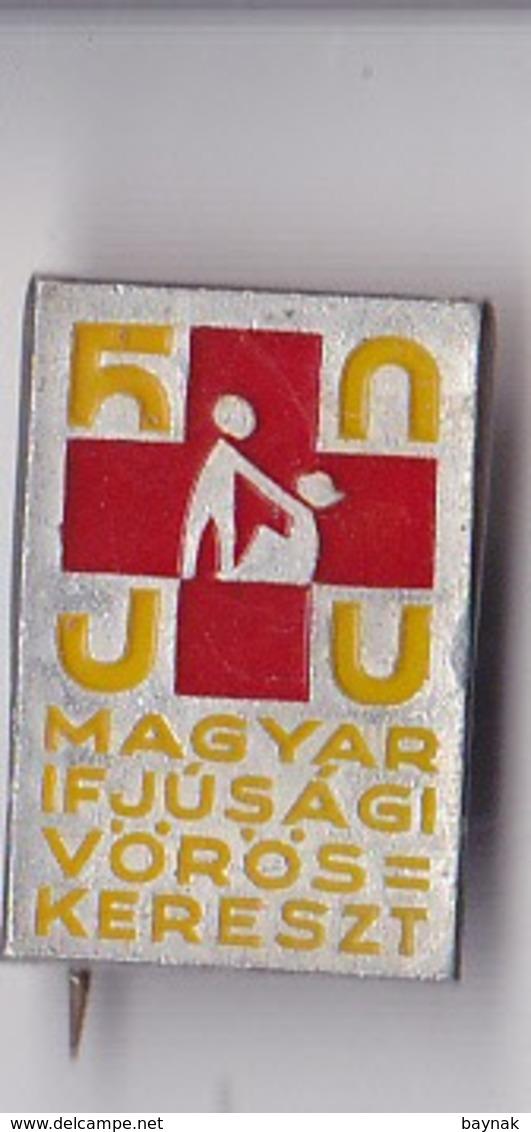 OLD PIN  --   HUNGARY --  YOUTH RED CROSS  --  MAGYAR IFJUSAGI VOROS KERESZT - Pin's & Anstecknadeln