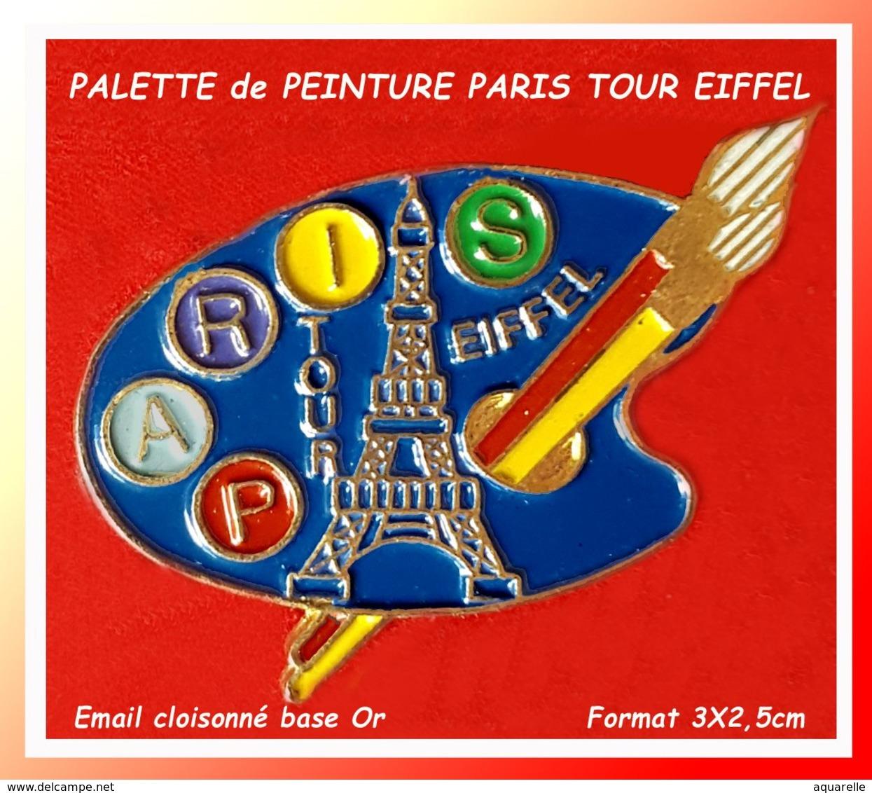 """SUPER PIN'S VILLE Et ART : PALETTE De PEINTURE """"LA TOUR EIFFEL"""", Source D'inspiration Pour Las ARTISTES, émail Cloisonné - Ciudades"""