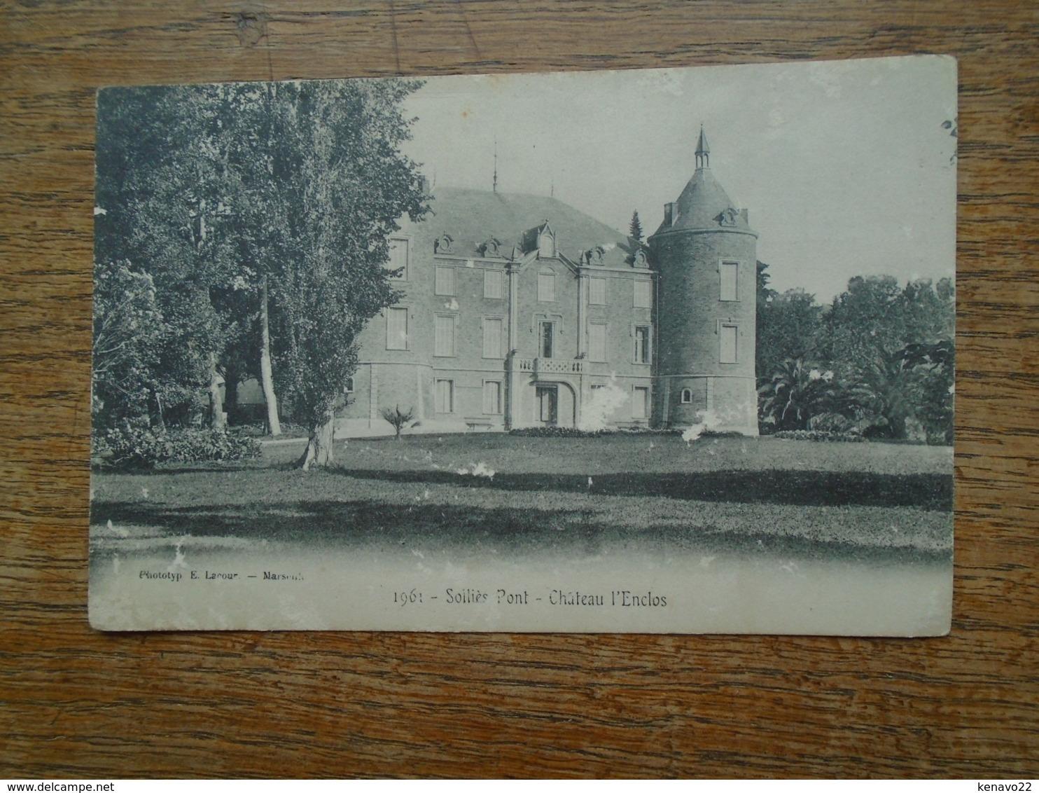 Carte Assez Rare Pub Chocolat Louit , Solliès Pont , Château L'enclos - Sollies Pont