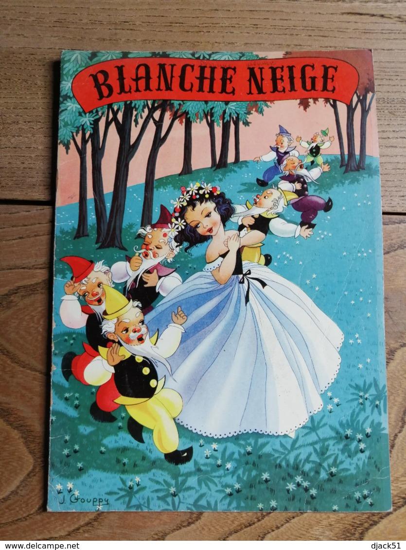 1958 - BLANCHE NEIGE Et Les SEPT NAINS (Conte De GRIMM) - J. GOUPPY - Libri, Riviste, Fumetti