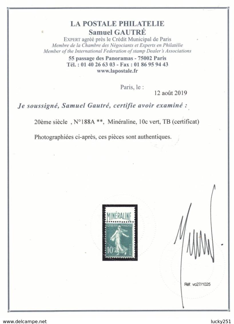France - 1924-26 - N°YT 188A** Certificat - Minéraline - Cote 725€ - Francia