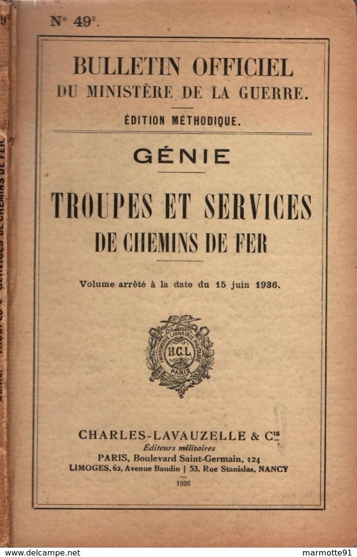 GENIE TROUPES ET SERVICES CHEMINS DE FER 1936 MANUEL REGLEMENT BULLETIN OFFICIEL - Français