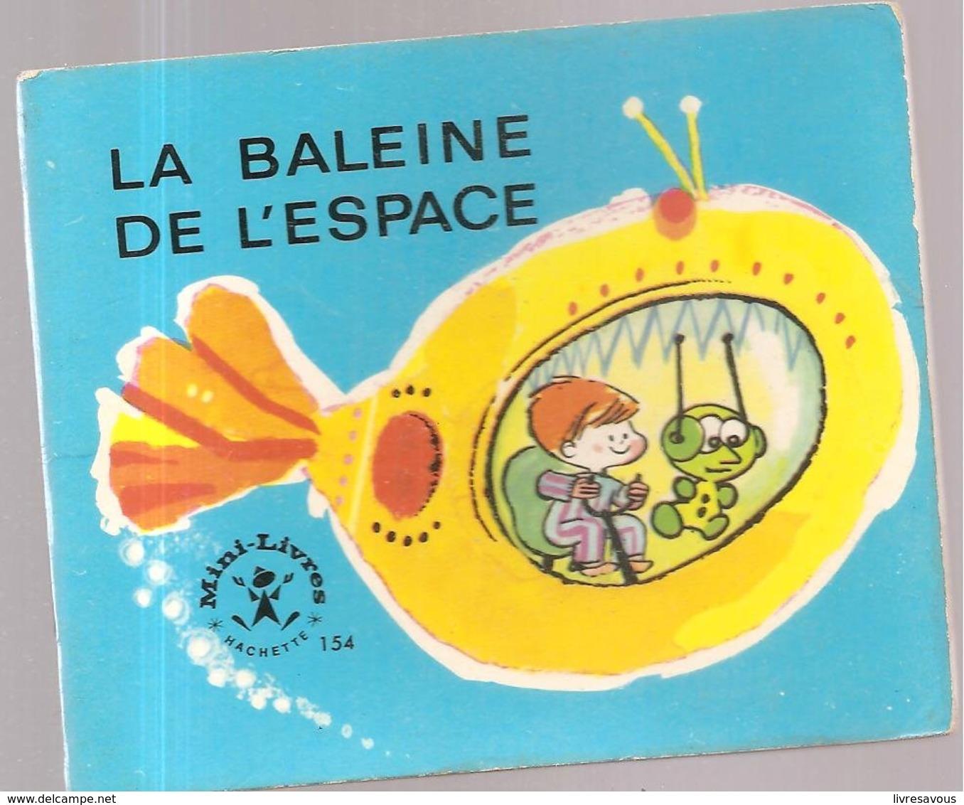 Collection Mini-Livres Hachette N°154 De 1968 La Baleine De L'Espace - Libri, Riviste, Fumetti