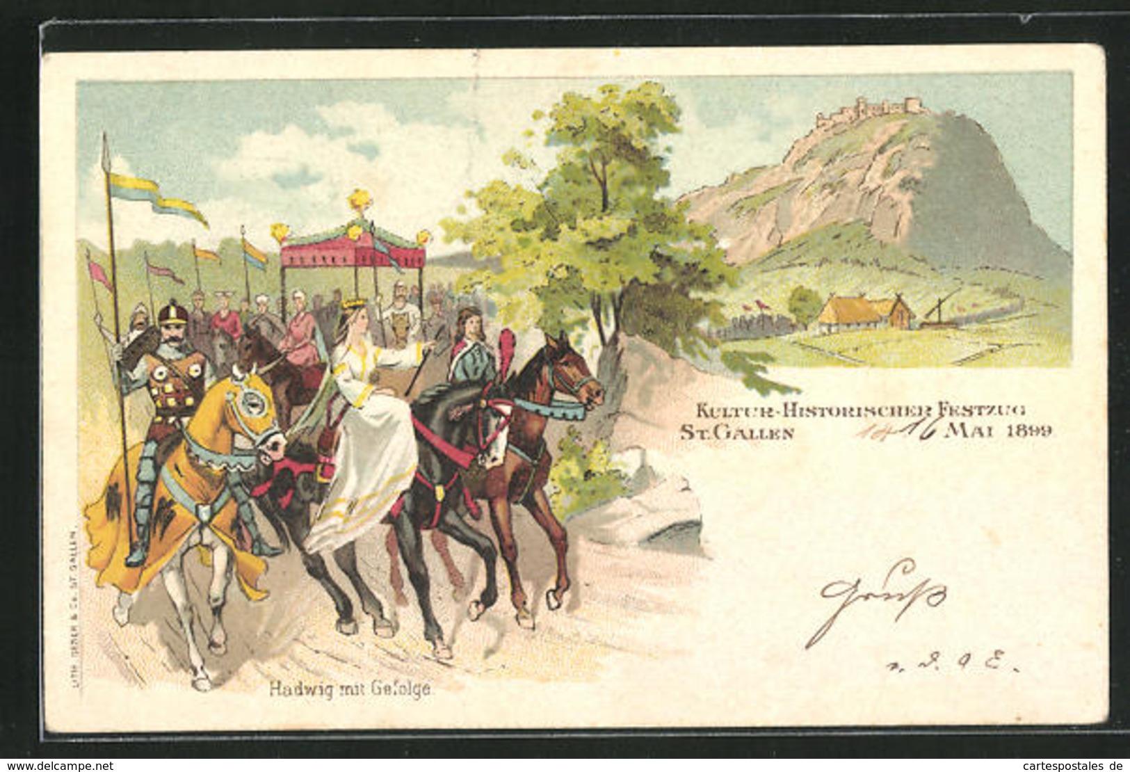 Lithographie St. Gallen, Kultur-Historischer Festzug 1899, Hadwig Mit Gefolge - SG St. Gall