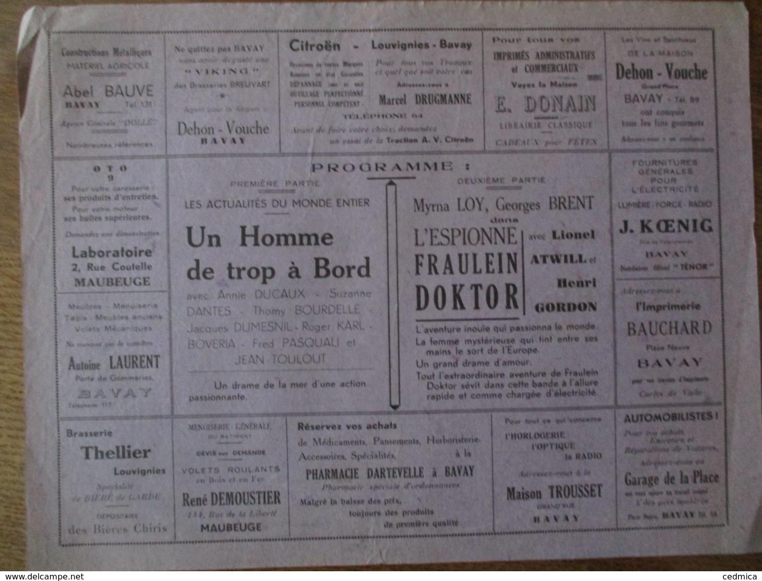 BAVAY CINEMA  REXY 17 ET 18 JUILLET 1937 UN HOMME DE TROP A BORD ET L'ESPIONNE FRAULEIN DOCTOR - Programmes